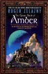 The Great Book of Amber (The Chronicles of Amber #1-10 ) by Roger Zelazny