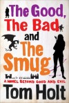 The Good The Bad and the Smug