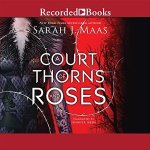 A Court of Thorns and Roses audio