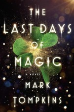 The Last Day of Magic