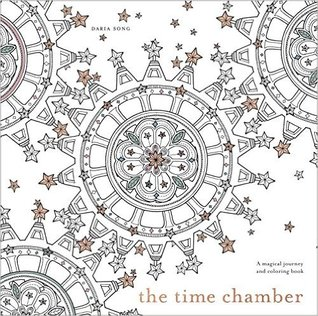 Coloring Book Review The Time Chamber By Daria Song