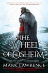 Book Review: The Wheel of Osheim by Mark Lawrence
