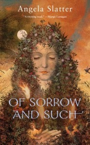 Of Sorrows and Such