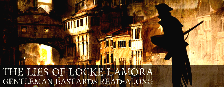 The Lies of Locke Lamora Read-Along http://onemore.org/2016/03/24/come-to-camorr/