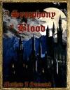 A Symphony of Blood by Matthew Swiontek SPFBO