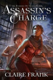 Assassin's Charge by Claire Frank SPFBO