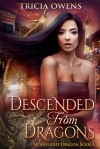 Descended from Dragons by Tricia Owens SPFBO