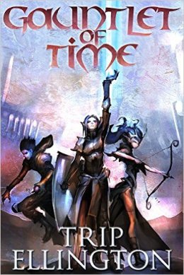 Gauntlet of Time by Trip Ellington SPFBO