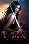 Hell is Coming by N.P. Martin SPFBO