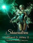 Shawndirea by Leonard D. Hilley II SPFBO