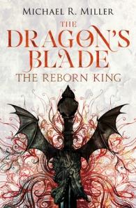 The Reborn King by Michael R. Miller SPFBO
