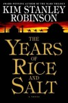 The Years of Salt and Rice