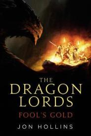 The Dragon Lords Fool's Gold