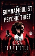 The Somnambulist and the Psychic Thief