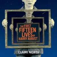 The First Fifteen Lives of Harry August audio