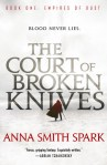 Book Review: The Court of Broken Knives by Anna Smith Spark