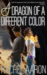 Audiobook Review: A Dragon of a Different Color by Rachel Aaron