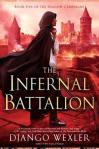 Book Review: The Infernal Battalion by Django Wexler