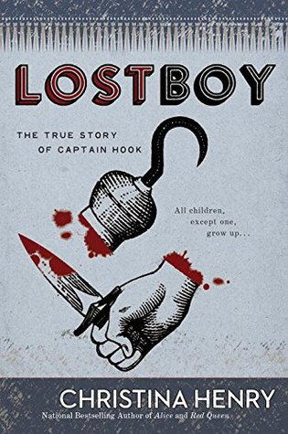 Book Review: Lost Boy by Christina Henry + Giveaway!   The BiblioSanctum