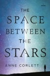 Book Review: The Space Between the Stars by Anne Corlett