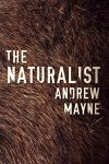 Book Review: The Naturalist by Andrew Mayne