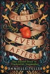 Audiobook Review: All The Ever Afters by Danielle Teller