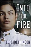 Audiobook Review: Into the Fire by Elizabeth Moon