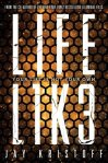 YA Weekend: LIFEL1K3 by Jay Kristoff
