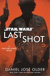 Audiobook Review: Star Wars: Last Shot by Daniel José Older