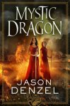 Book Review: Mystic Dragon by Jason Denzel