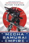 Book Review: Mecha Samurai Empire by Peter Tieryas