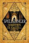 Book Review: Spellslinger by Sebastien de Castell