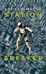 Audiobook Review: Station Breaker by Andrew Mayne