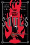 Book Review: We Sold Our Souls by Grady Hendrix