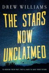 Book Review: The Stars Now Unclaimed by Drew Williams