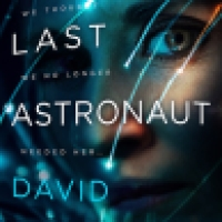 Audiobook Review: The Last Astronaut by David Wellington