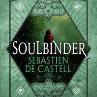 Book Review: Soulbinder by Sebastien de Castell
