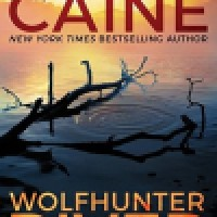 Thriller Thursday: Wolfhunter River by Rachel Caine