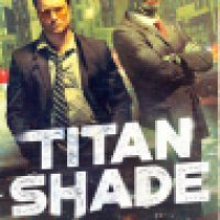 Book Review: Titanshade by Dan Stout