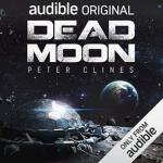 Audiobook Review: Dead Moon by Peter Clines