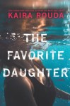 Audiobook Review: The Favorite Daughter by Kaira Rouda