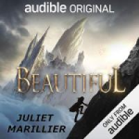 Audiobook Review: Beautiful by Juliet Marillier