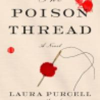 Book Review: The Poison Thread by Laura Purcell