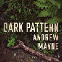 Book Review: Dark Pattern by Andrew Mayne