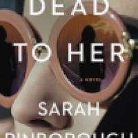Review: Dead to Her by Sarah Pinborough