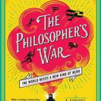 Book Review: The Philosopher's War by Tom Miller
