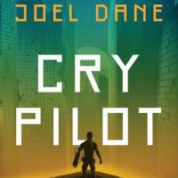 Book Review: Cry Pilot by Joel Dane