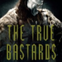 Book Review: The True Bastards by Jonathan French + Series Giveaway