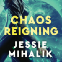Book Review: Chaos Reigning by Jessie Mihalik