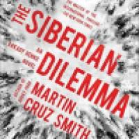 Thriller Thursday: The Siberian Dilemma by Martin Cruz Smith